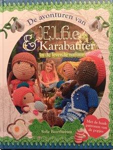 Elfie & Karabauter ( in de levende natuur)